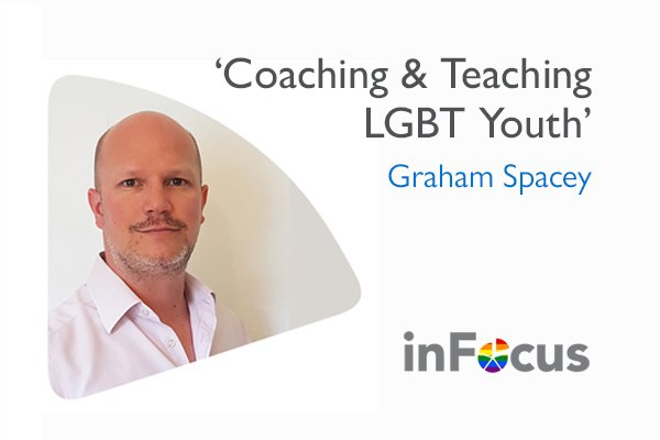 'Coaching and Teaching LGBT Youth': by Graham Spacey